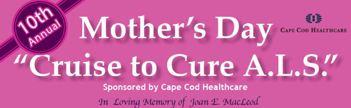Mother's Day Cruise to Cure A.L.S